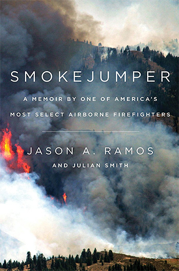 Smokejumper: A Memoir by One of America's Most Select Airborne Firefighters at werd.com