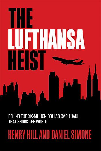 The Lufthansa Heist at werd.com