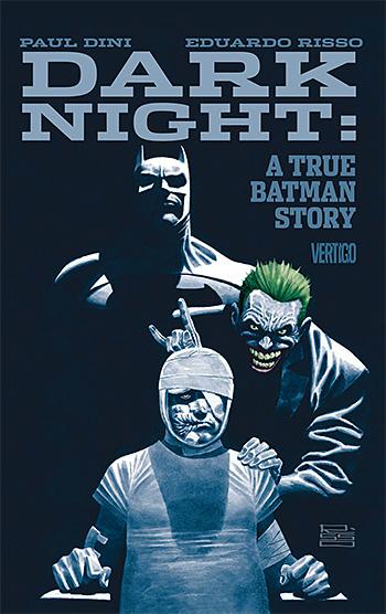 Dark Night: A True Batman Story at werd.com