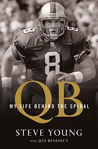 QB: My Life Behind the Spiral by Steve Young at werd.com