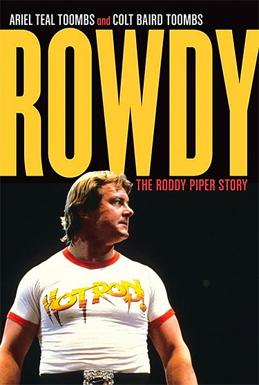 Rowdy: The Roddy Piper Story at werd.com