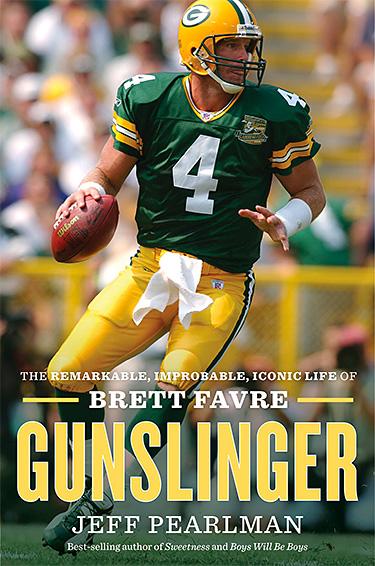 Gunslinger: The Remarkable, Improbable, Iconic Life of Brett Favre at werd.com