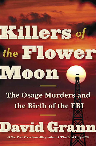 Killers of the Flower Moon: The Osage Murders and the Birth of the FBI at werd.com