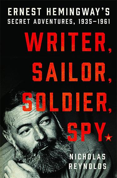New Literary Biography: Ernest Hemingway, Russian Spy at werd.com