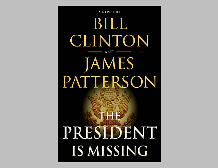 James Patterson & Bill Clinton Pen New Novel: The President Is Missing at werd.com