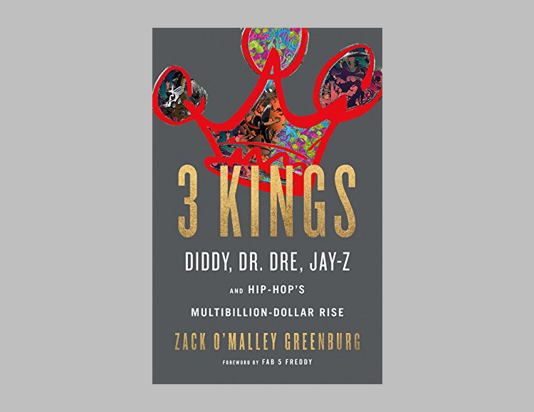 <i>3 Kings: Diddy, Dr. Dre, Jay-Z, and Hip-Hop's Multibillion-Dollar Rise</i> at werd.com