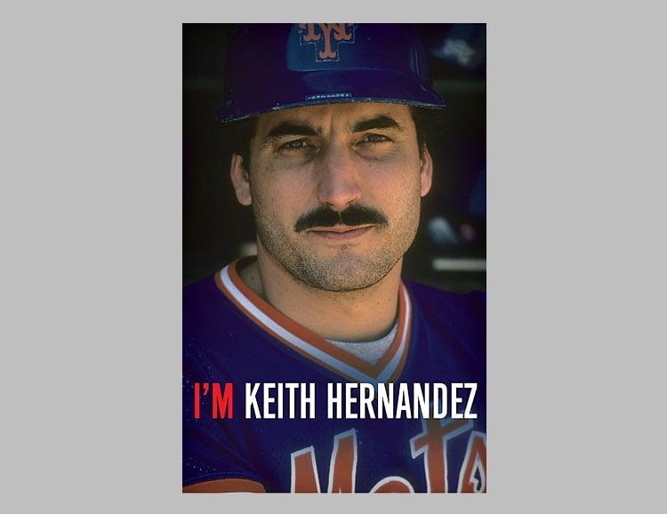 I'm Keith Hernandez: A Memoir at werd.com