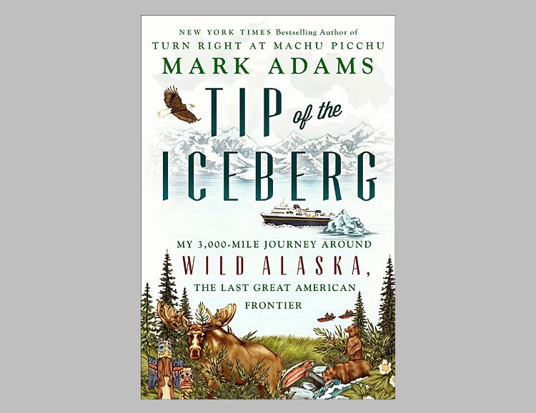 Tip of the Iceberg: My 3,000-Mile Journey Around Wild Alaska … at werd.com