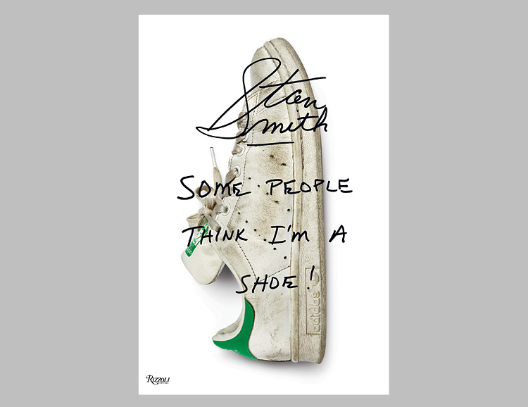 Stan Smith: Some People Think I'm A Shoe at werd.com