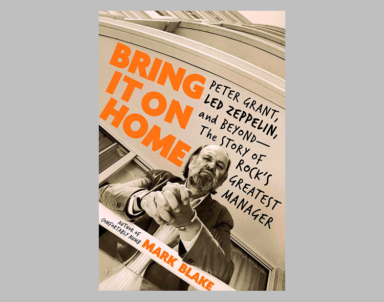 Bring It On Home: Peter Grant, Led Zeppelin, and Beyond at werd.com
