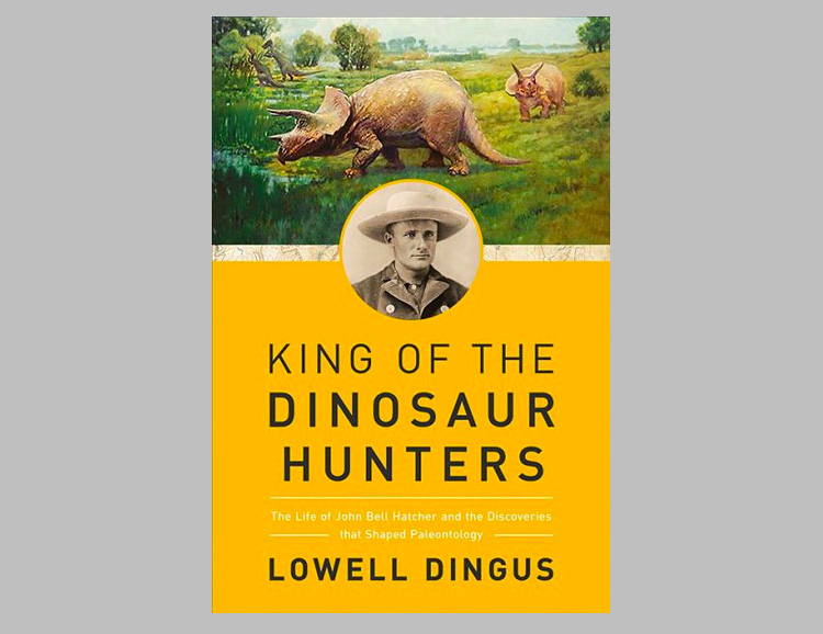 King of the Dinosaur Hunters: The Life of John Bell Hatcher and the Discoveries that Shaped Paleontology at werd.com