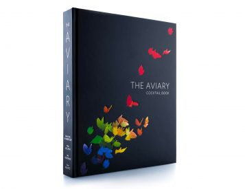 From Acclaimed Chicago Bar: <i>The Aviary Cocktail Book</i>