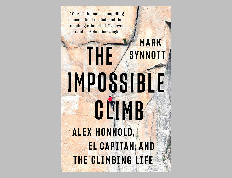 The Impossible Climb: Alex Honnold, El Capitan, and the Climbing Life at werd.com