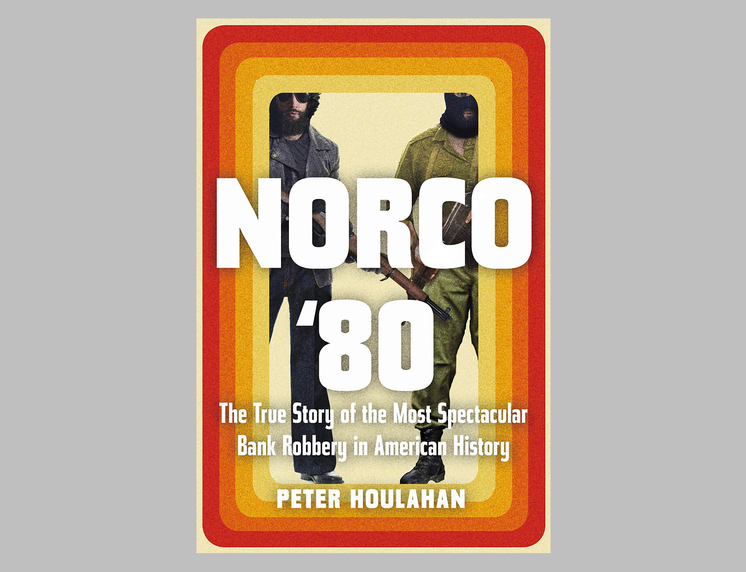 Norco '80: The True Story of the Most Spectacular Bank Robbery in American History at werd.com