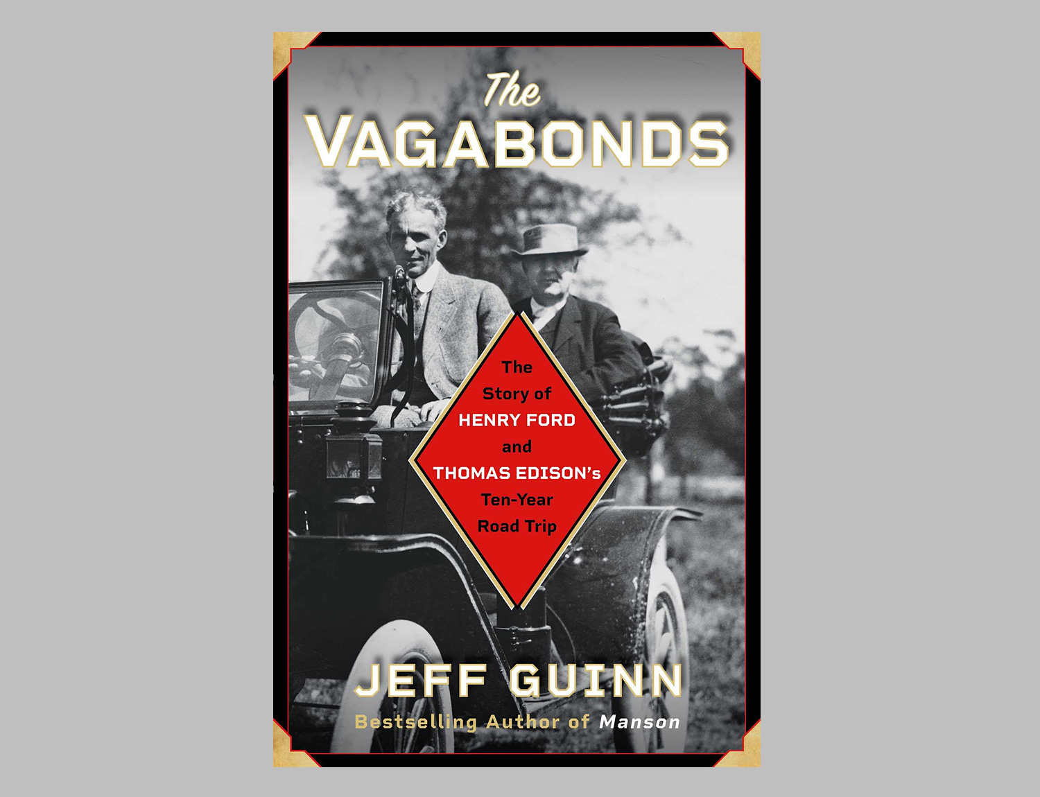 The Vagabonds: The Story of Henry Ford and Thomas Edison's Ten-Year Road Trip at werd.com