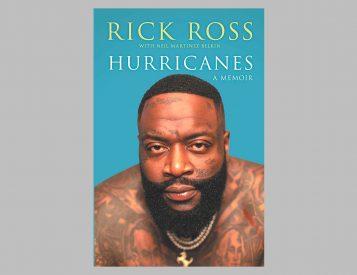 Rick Ross Pens <i>Hurricanes: A Memoir</i>