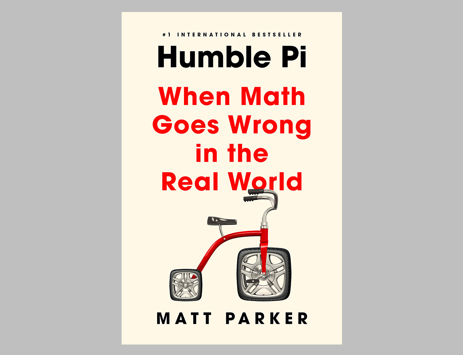 Humble Pi: When Math Goes Wrong in the Real World at werd.com
