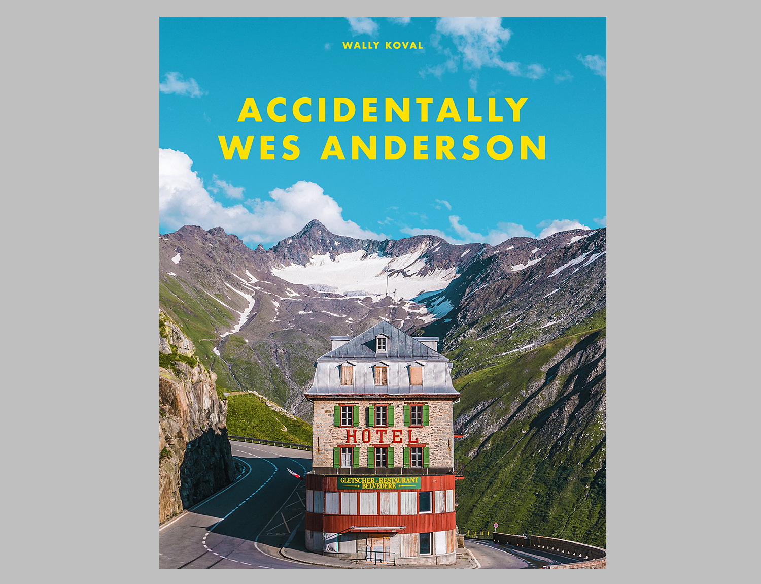 Travel To Beautifully Strange Places In Accidentally Wes Anderson at werd.com