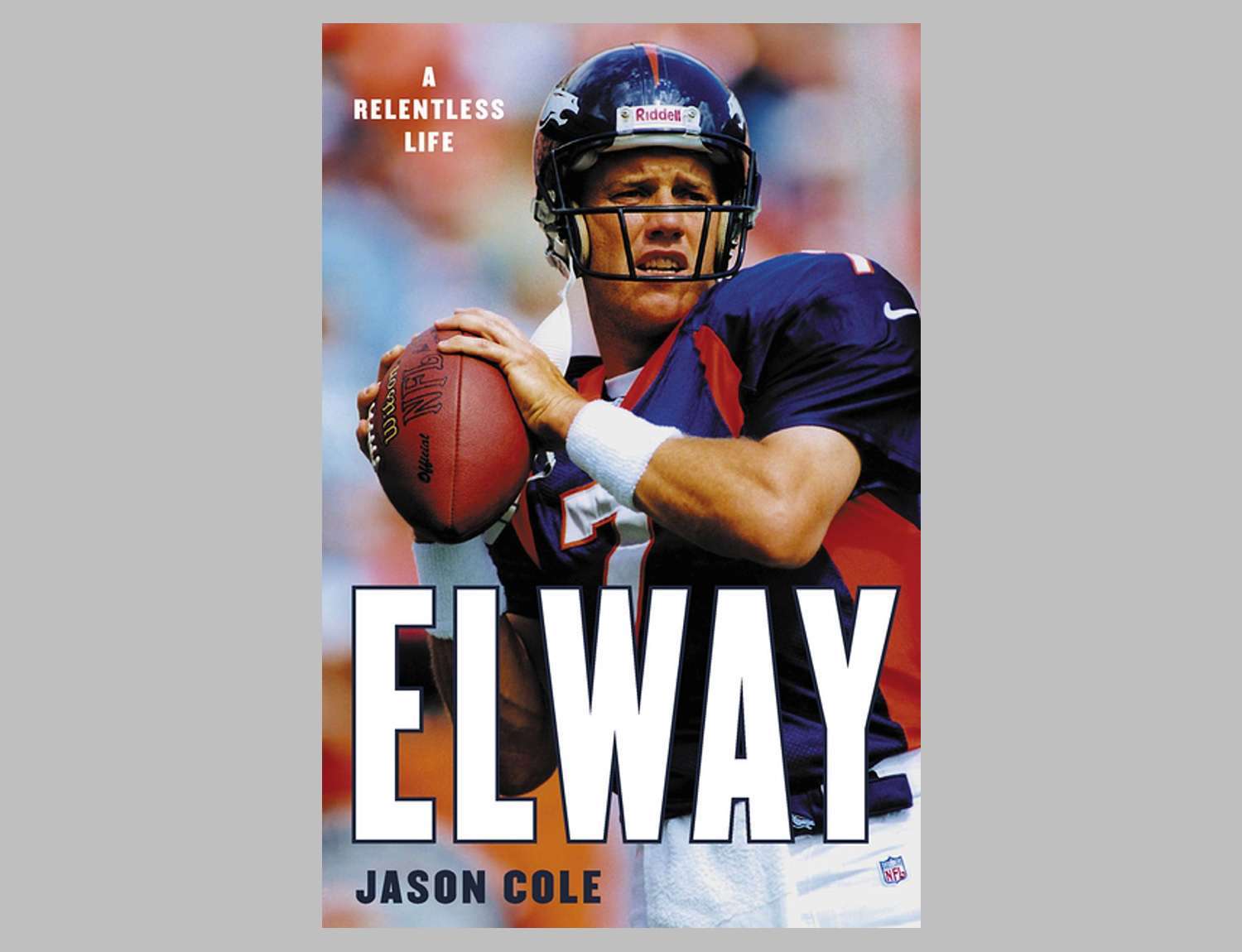Elway: A Relentless Life at werd.com