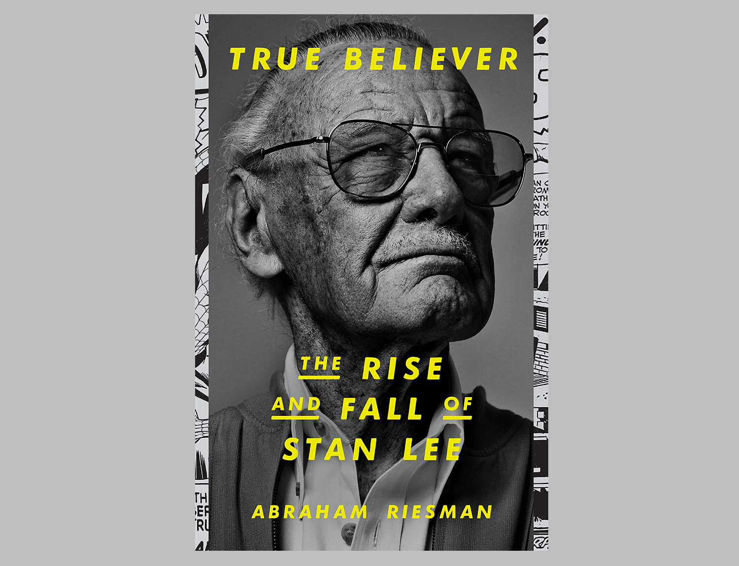 True Believer: The Rise and Fall of Stan Lee at werd.com