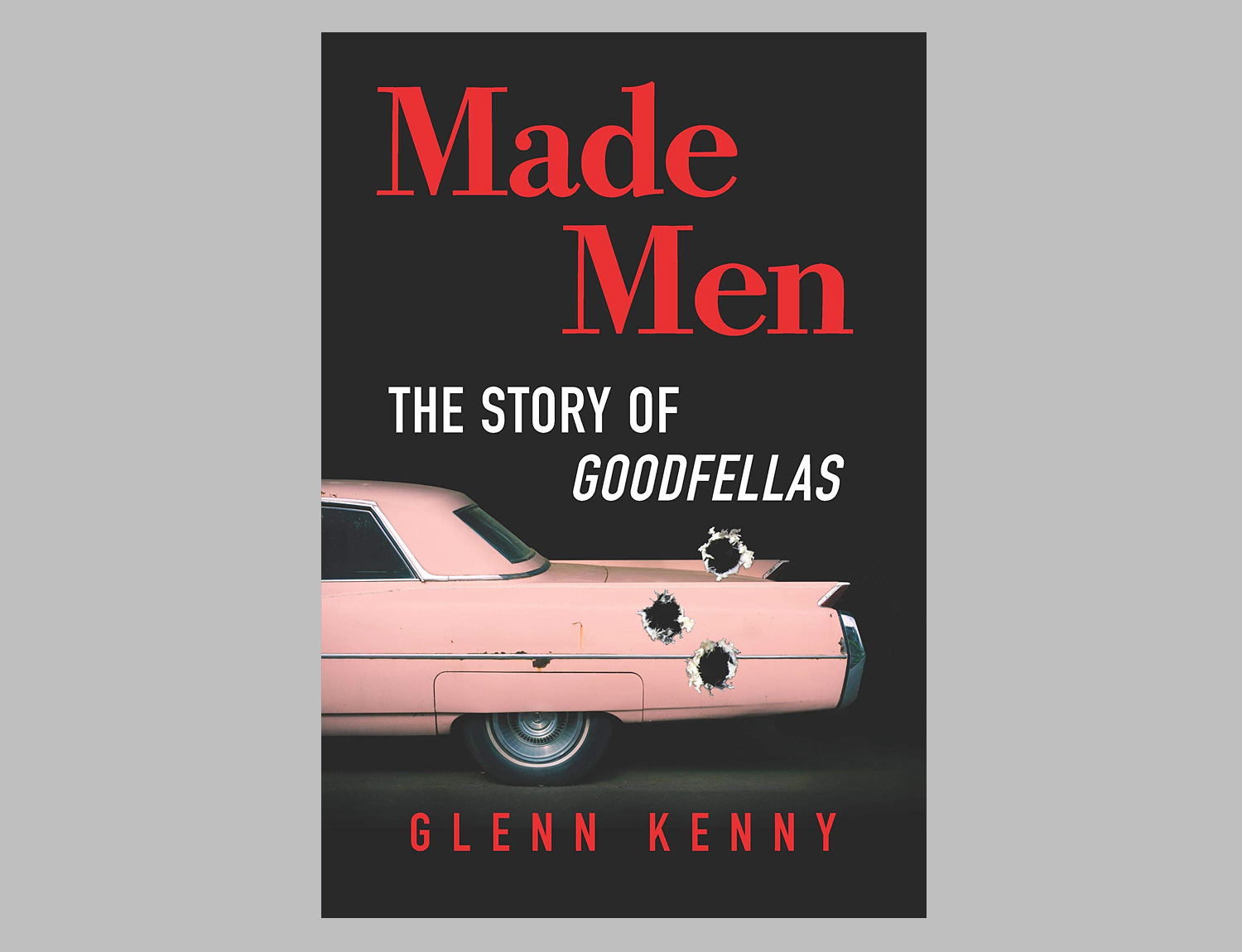 Made Men: The Story of Goodfellas at werd.com