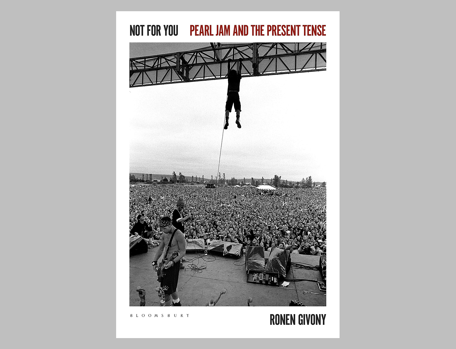 Not for You: Pearl Jam and the Present Tense at werd.com