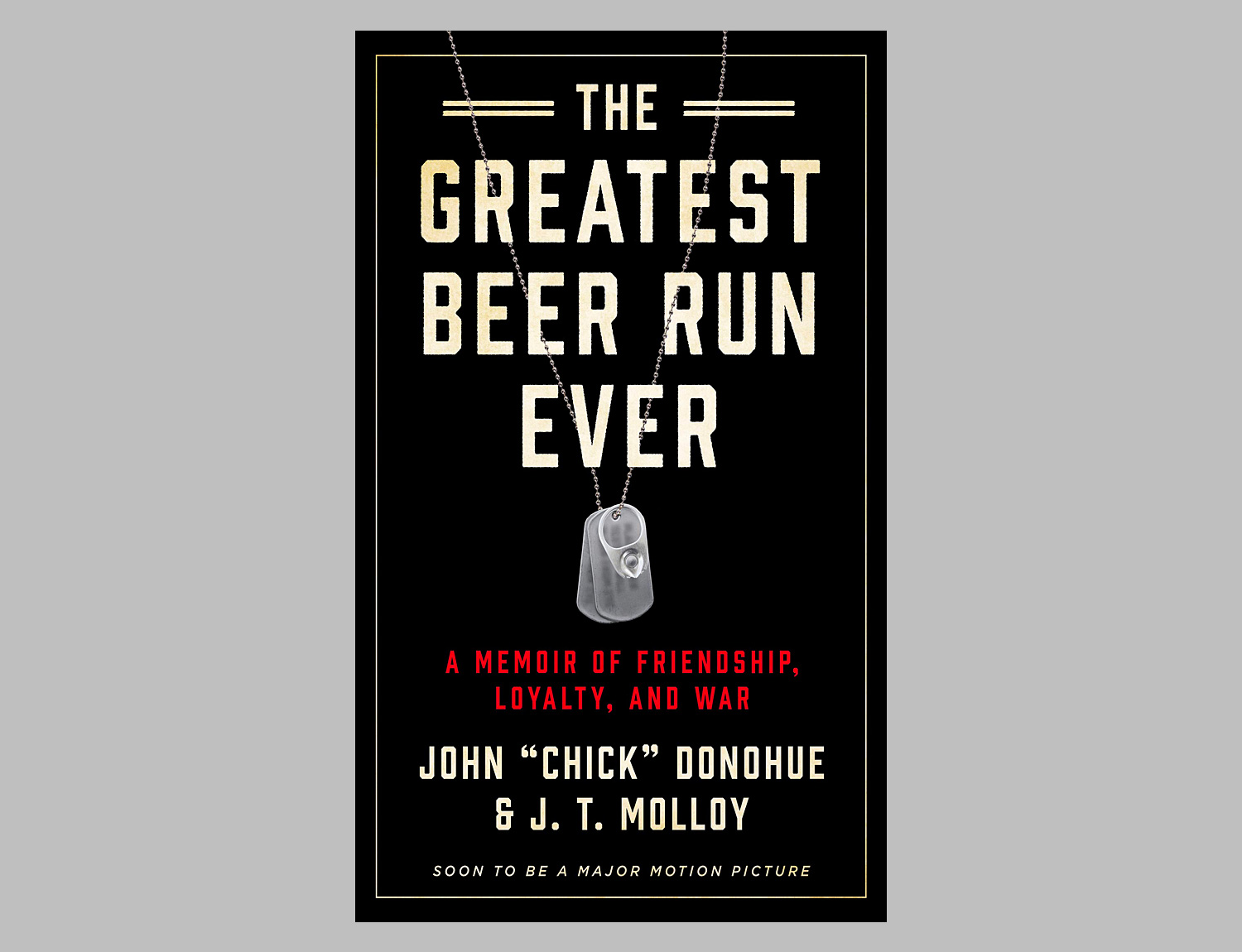 The Greatest Beer Run Ever: A Memoir of Friendship, Loyalty, and War at werd.com