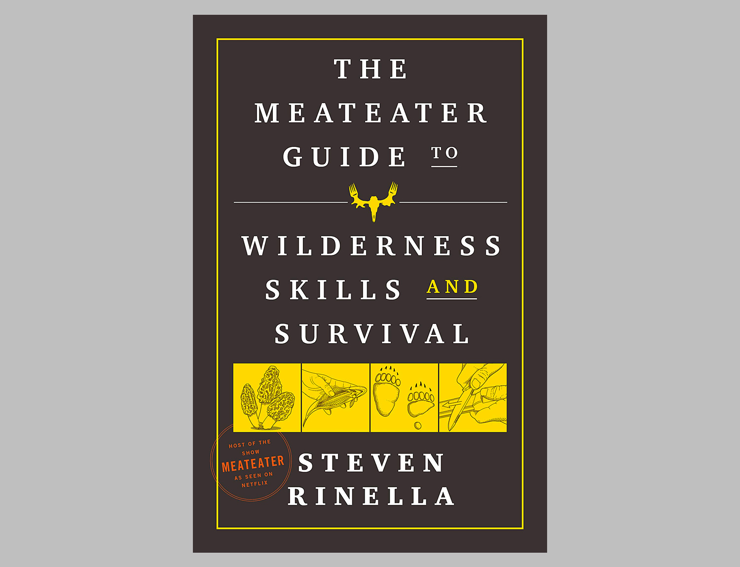 The MeatEater Guide to Wilderness Skills and Survival at werd.com