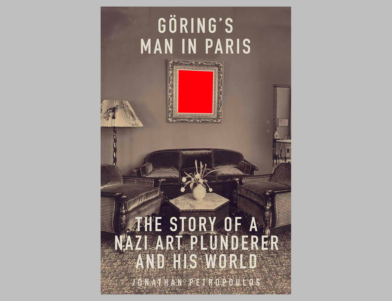 Goering's Man in Paris: The Story of a Nazi Art Plunderer and His World at werd.com