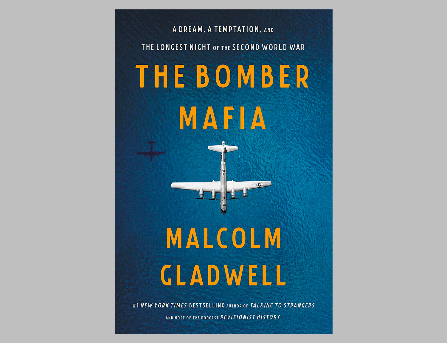 The Bomber Mafia: A Dream, a Temptation, & the Longest Night of the Second World War at werd.com
