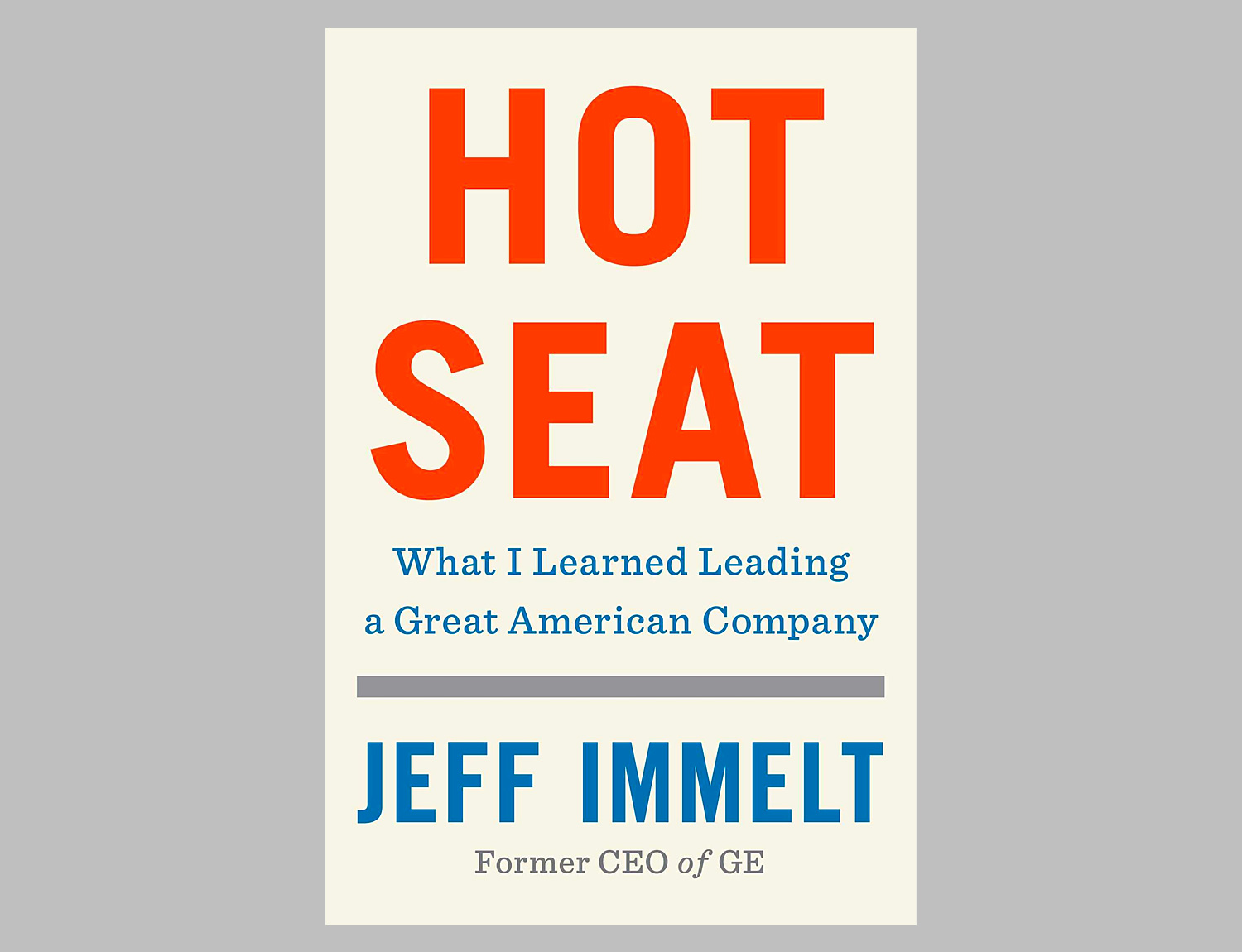 Hot Seat: What I Learned Leading a Great American Company at werd.com