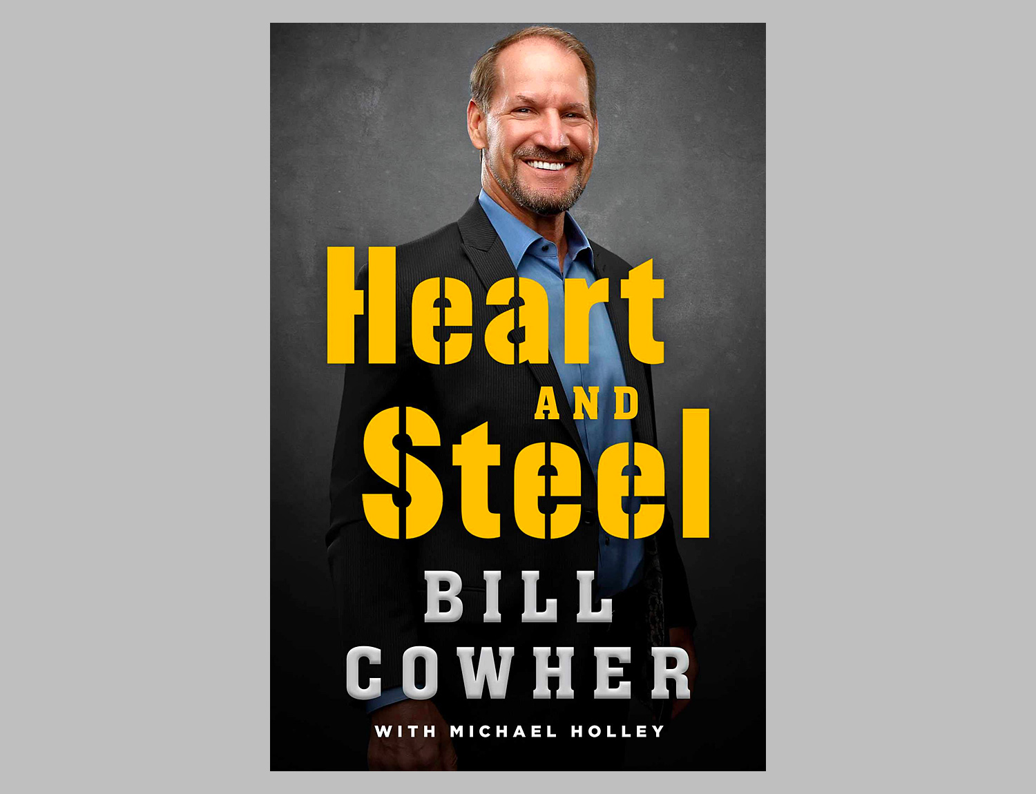 Heart and Steel: Bill Cowher's Memoir at werd.com