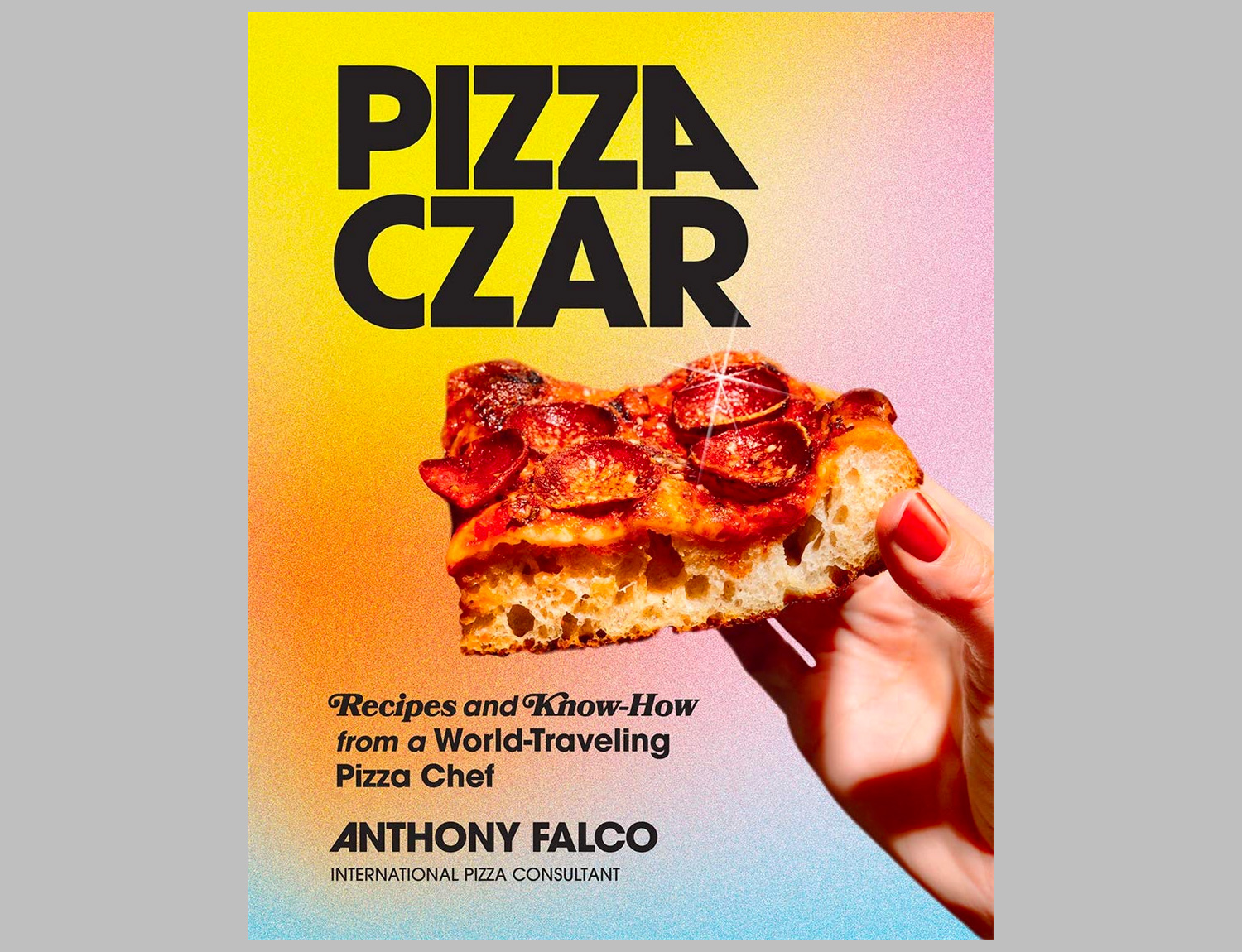 Pizza Czar: Recipes and Know-How from a World-Traveling Pizza Chef at werd.com