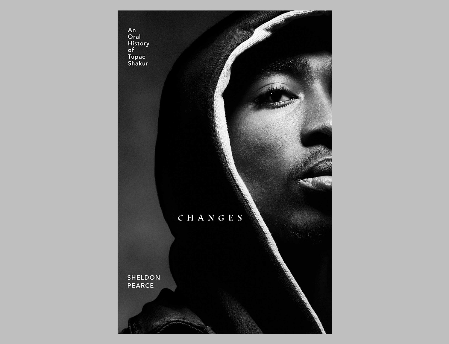 Changes: An Oral History of Tupac Shakur at werd.com