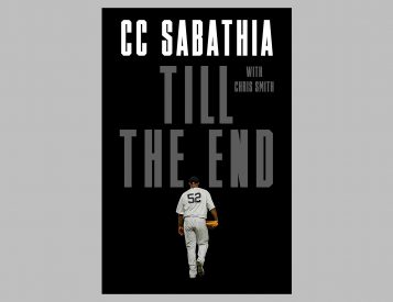 Till The End: CC Sabathia Memoir
