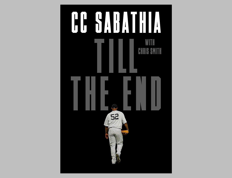 Till The End: CC Sabathia Memoir at werd.com