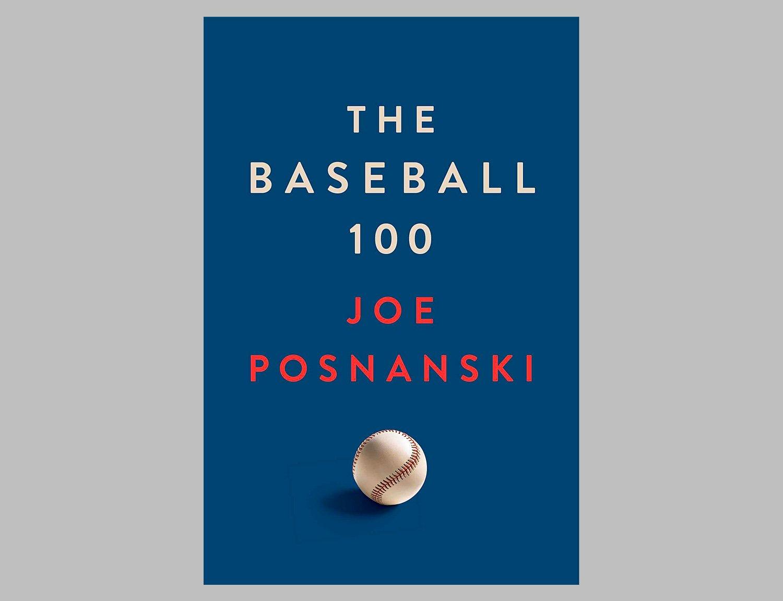 The Baseball 100 by Joe Posnanski at werd.com