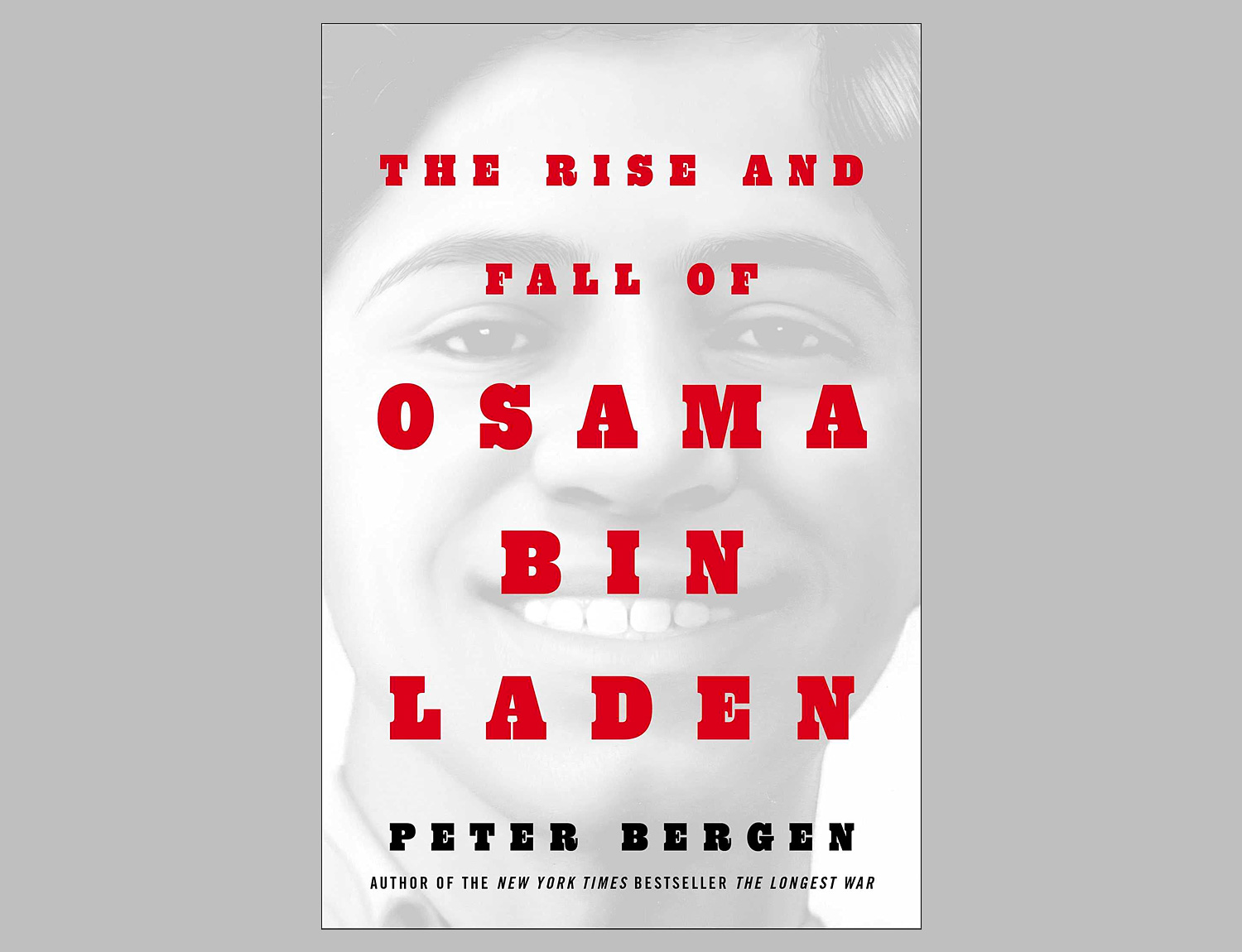 The Rise and Fall of Osama bin Laden at werd.com