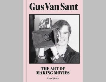 The Art of Making Movies: Gus Van Sant